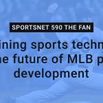 Examining sports technology for the future of MLB player development