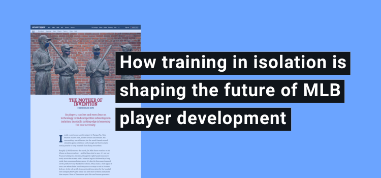 How training in isolation is shaping the future of MLB player development